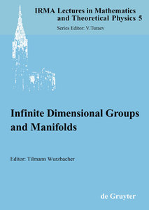 Infinite Dimensional Groups and Manifolds | Dodax.ch