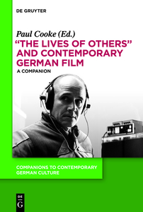 """The Lives of Others"" and Contemporary German Film 