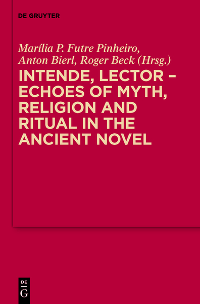 Intende, Lector - Echoes of Myth, Religion and Ritual in the Ancient Novel | Dodax.pl