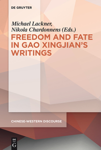 Polyphony Embodied - Freedom and Fate in Gao Xingjian's Writings | Dodax.pl