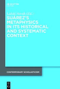 Suárez's Metaphysics in its Historical and Systematic Context | Dodax.at