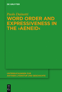 """Word Order and Expressiveness in the """"Aeneid"""" 