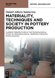 Materiality, Techniques and Society in Pottery Production | Dodax.pl