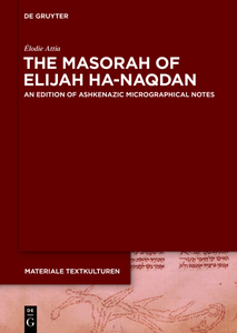 The Masorah of Elijah ha-Naqdan | Dodax.de