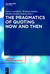 The Pragmatics of Quoting Now and Then | Dodax.at