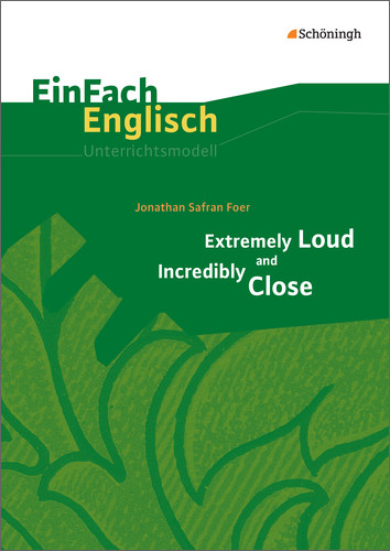 Jonathan Safran Foer: Extremely Loud and Incredibly Close   Dodax.ch
