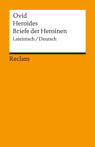Heroides. Briefe der Heroinen | Dodax.at