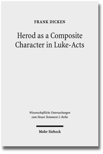 Herod as a Composite Character in Luke-Acts | Dodax.ch