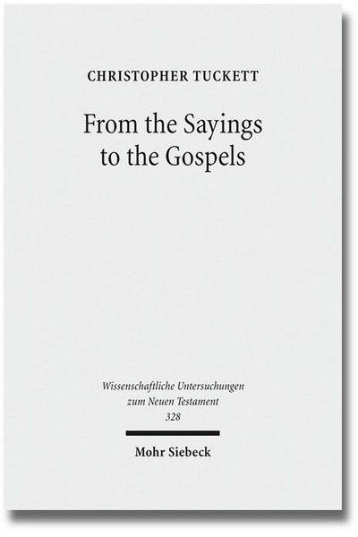 From the Sayings to the Gospels | Dodax.at
