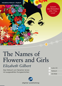 The Names of Flowers and Girls, 1 Audio-CD + Textbuch + 1 CD-ROM | Dodax.de