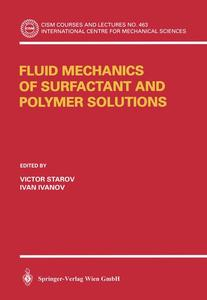Fluid Mechanics of Surfactant and Polymer Solutions | Dodax.pl