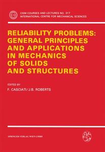 Reliability Problems: General Principles and Applications in Mechanics of Solids and Structures   Dodax.ch