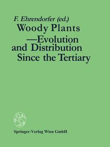 Woody Plants - Evolution and Distribution Since the Tertiary | Dodax.ch