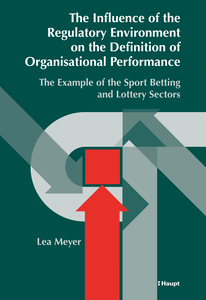 The Influence of the Regulatory Environment on the Definition of Organisational Performance | Dodax.ch