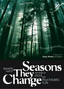 Seasons They Change: The Story of Acid and Psychedelic Folk | Dodax.pl