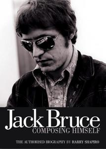 Jack Bruce Composing Himself: The Authorised Biography | Dodax.pl
