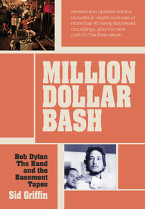 Million Dollar Bash: Bob Dylan, the Band, and the Basement Tapes | Dodax.pl