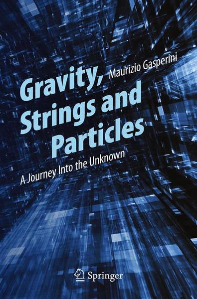 Gravity, Strings and Particles | Dodax.ch