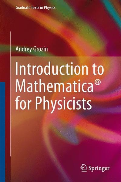 Introduction to Mathematica® for Physicists   Dodax.ch