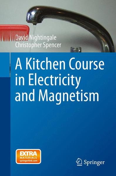 A Kitchen Course in Electricity and Magnetism | Dodax.ch