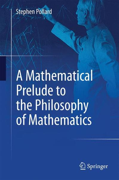 A Mathematical Prelude to the Philosophy of Mathematics | Dodax.ch