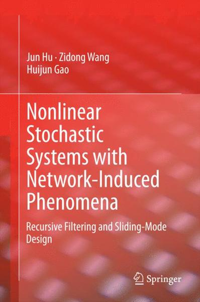 Nonlinear Stochastic Systems with Network-Induced Phenomena | Dodax.at