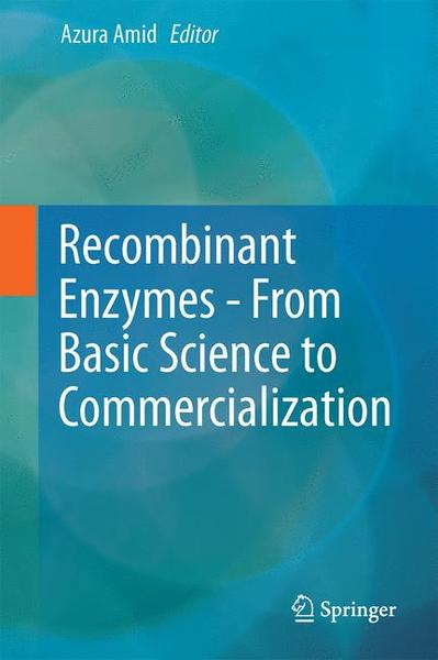 Recombinant Enzymes - From Basic Science to Commercialization | Dodax.ch