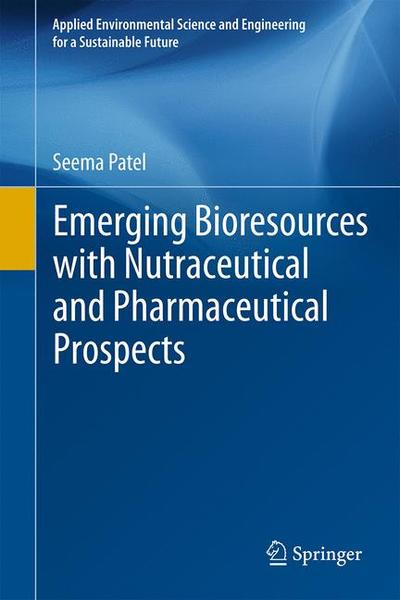Emerging Bioresources with Nutraceutical and Pharmaceutical Prospects | Dodax.ch