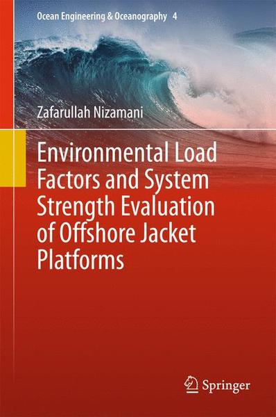 Environmental Load Factors and System Strength Evaluation of Offshore Jacket Platforms | Dodax.ch