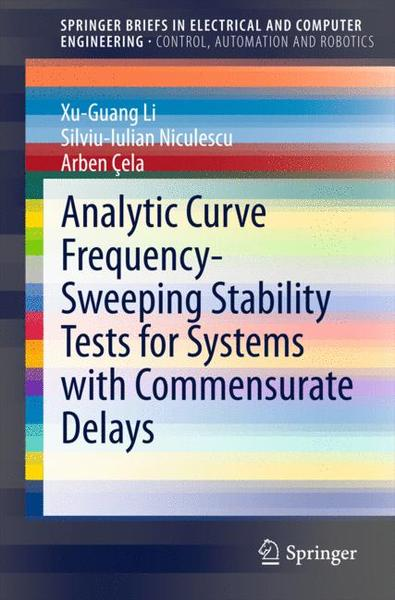 Analytic Curve Frequency-Sweeping Stability Tests for Systems with Commensurate Delays | Dodax.ch