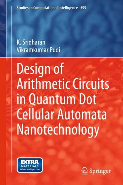Design of Arithmetic Circuits in Quantum Dot Cellular Automata Nanotechnology | Dodax.at