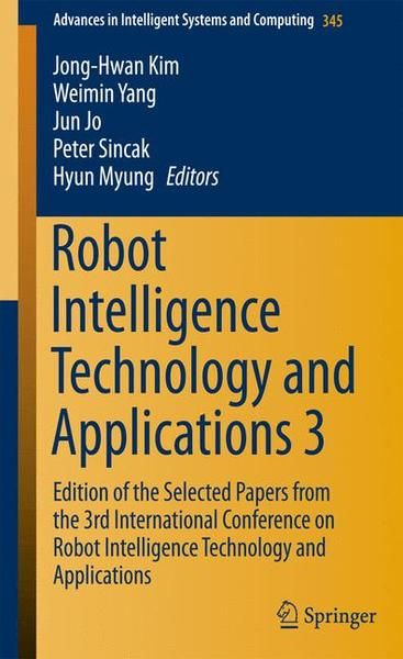 Robot Intelligence Technology and Applications. Vol.3 | Dodax.at