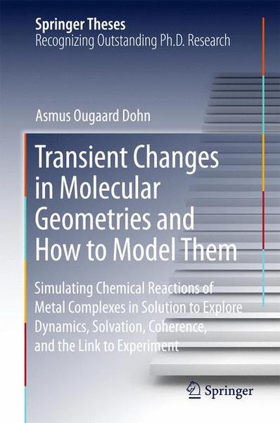 Transient Changes in Molecular Geometries and How to Model Them | Dodax.ch