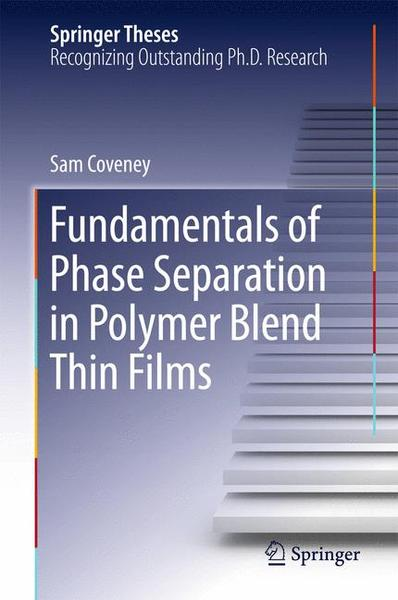 Fundamentals of Phase Separation in Polymer Blend Thin Films   Dodax.ch