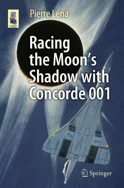 Racing the Moon's Shadow with Concorde 001 | Dodax.ch