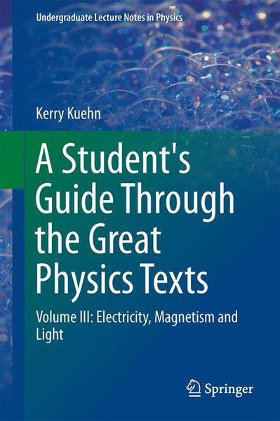 A Student's Guide Through the Great Physics Texts   Dodax.de
