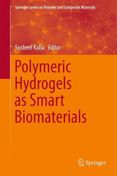 Polymeric Hydrogels as Smart Biomaterials | Dodax.ch