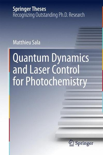 Quantum Dynamics and Laser Control for Photochemistry | Dodax.ch