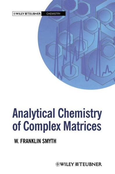 Analytical Chemistry of Complex Matrices | Dodax.at