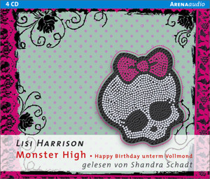 Monster High - Happy Birthday unterm Vollmond, 4 Audio-CDs | Dodax.at