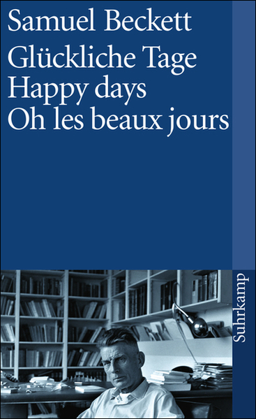 Glückliche Tage. Happy Days. Oh les beaux jours | Dodax.at