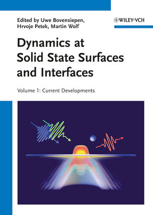 Dynamics at Solid State Surfaces and Interfaces, 2 volumes   Dodax.ch