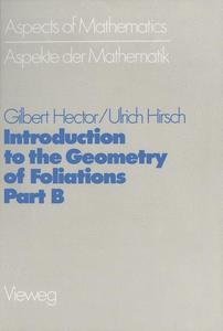 Introduction to the Geometry of Foliations, Part B | Dodax.at