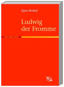 Ludwig der Fromme | Dodax.ch