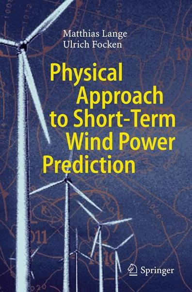 Physical Approach to Short-Term Wind Power Prediction | Dodax.ch