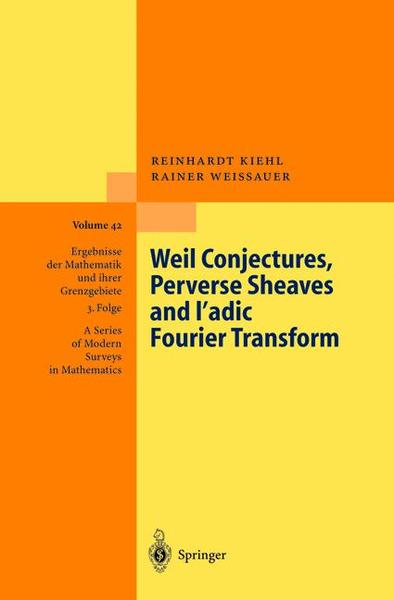 Weil Conjectures, Perverse Sheaves and l'adic Fourier Transform | Dodax.de
