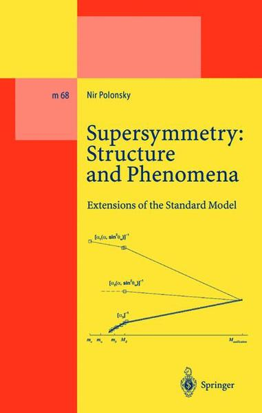 Supersymmetry: Structure and Phenomena | Dodax.at
