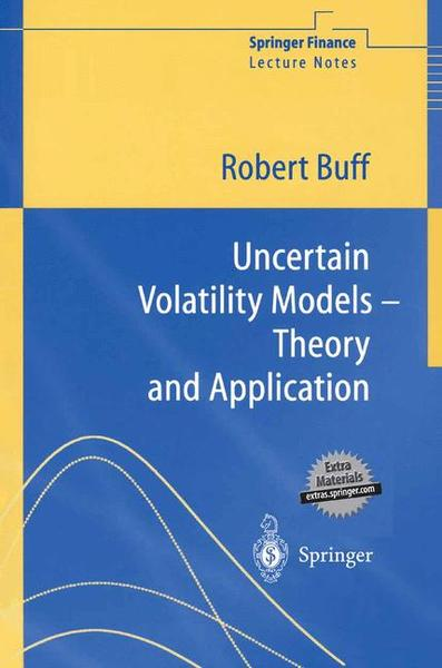 Uncertain Volatility Models - Theory and Application, w. CD-ROM | Dodax.at