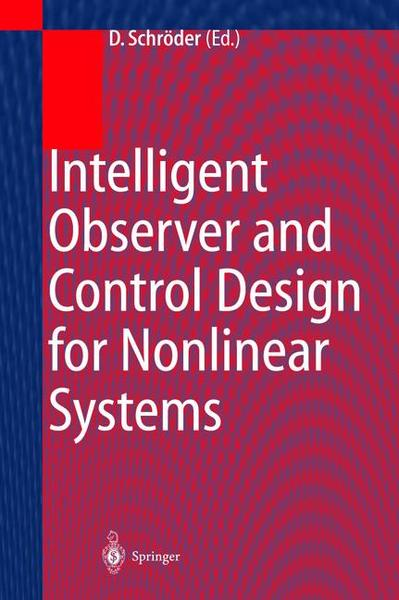 Intelligent Observer and Control Design for Nonlinear Systems   Dodax.ch