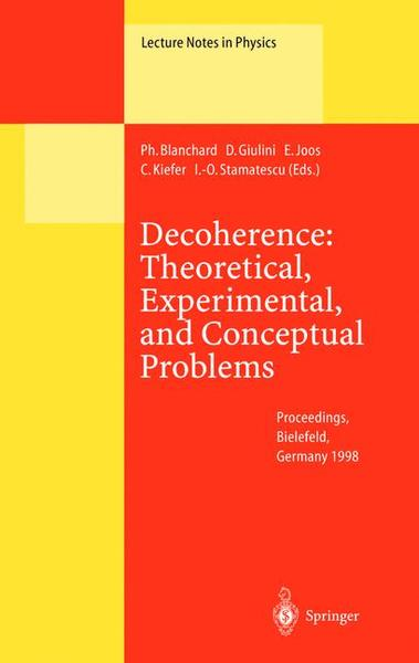 Decoherence: Theoretical, Experimental, and Conceptual Problems   Dodax.ch